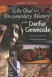 An Oral and Documentary History of the Darfur Genocide (Praeger Security International)